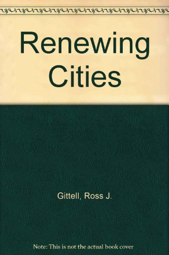 Renewing Cities (Princeton Legacy Library)