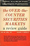 img - for The Over-the-Counter Securities Markets. 3rd Edition. book / textbook / text book