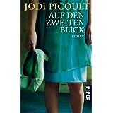 """Auf den zweiten Blick: Romanvon """"Jodi Picoult"""""""