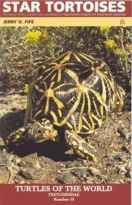 Star Tortoises: The Natural History, Captive Care, and Breeding of 'Geochelone elegans' and 'Geochel