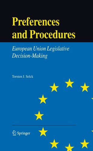 Preferences and Procedures: European Union Legislative Decision-Making