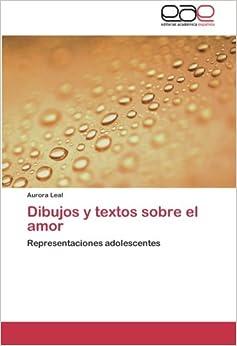 Dibujos y textos sobre el amor: Representaciones adolescentes (Spanish