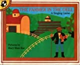 img - for The Farmer in the Dell a Singing Game Big Book book / textbook / text book