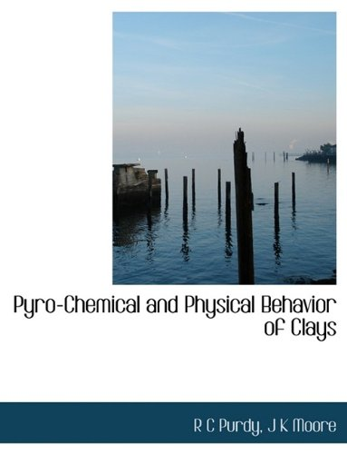 Pyro-Chemical and Physical Behavior of Clays