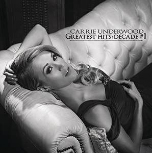 Carrie Underwood - Greatest Hits Decade 1 - Cd2 - Zortam Music