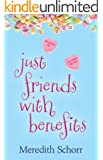 Just Friends with Benefits (English Edition)