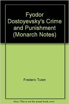 An analysis of fyodor dostoyevskys novel crime and punishment