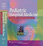 img - for Ronald M. Perkin: Pediatric Hospital Medicine : Textbook of Inpatient Management (Hardcover); 2007 Edition book / textbook / text book