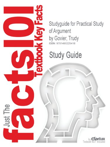 Studyguide for Practical Study of Argument by Govier, Trudy
