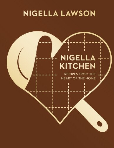 Nigella Kitchen. Recipes From The Heart Of The Home (Nigella Collection)