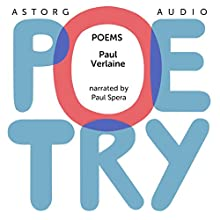 Poems by Paul Verlaine Audiobook by Paul Verlaine Narrated by Paul Spera