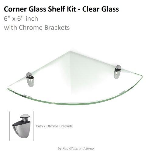 Fab Glass and Mirror 6 x 6 Inch Tempered Corner Glass Shelf Kit with 2 Chrome Brackets
