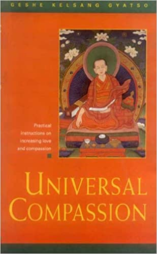 Universal Compassion: A Commentary to Bodhisattva Chekhawa's Training the Mind in Seven Points.