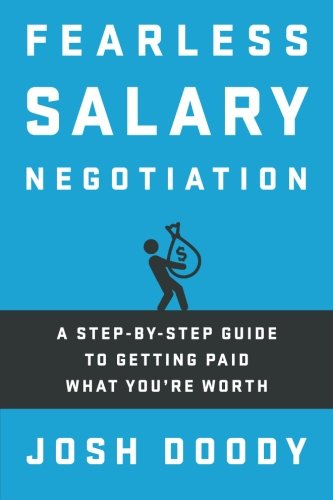 Fearless Salary Negotiation: A step-by-<a href=