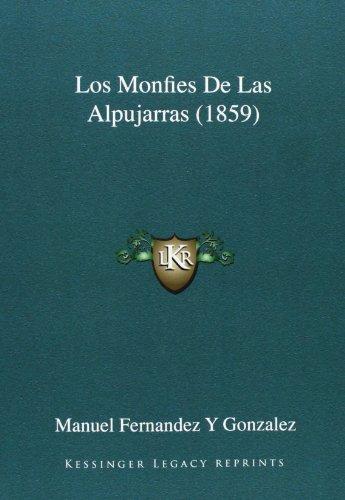 Los Monfies de Las Alpujarras (1859)