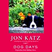 Dog Days | [Jon Katz]