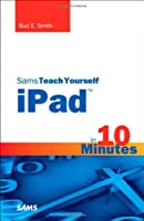 Sams Teach Yourself iPad in 10 Minutes ebook download