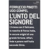 L&#39;unto del Signoredi Ferruccio Pinotti