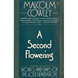 A Second Flowering (0140054987) by Cowley, Malcolm