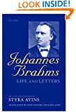Johannes Brahms: Life and Letters