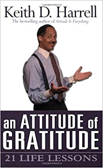 Attitude Of Gratitude Keith Harrell 9781401902001 border=