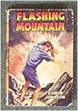 img - for Flashing Mountain (Children's Press) book / textbook / text book