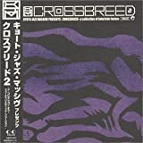 KYOTO JAZZ MASSIVE presents:CROSSBREED2-a collection of futuristic fusion-