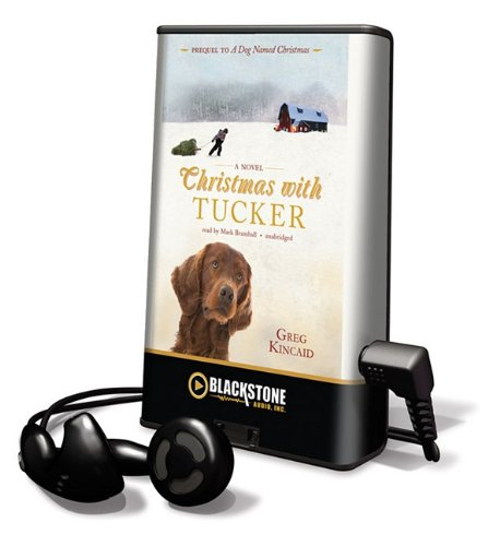 Christmas with Tucker [With Earbuds] (Playaway Adult Fiction)