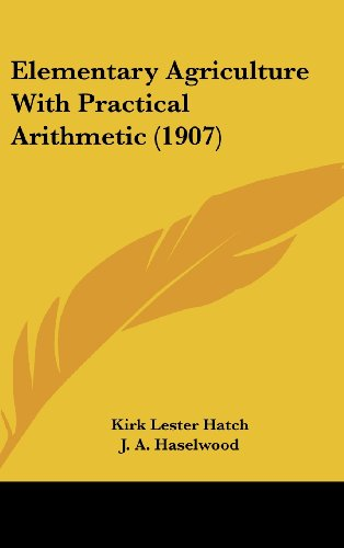 Elementary Agriculture with Practical Arithmetic (1907)