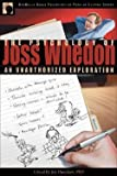 img - for Joy Davidson: The Psychology of Joss Whedon : An Unauthorized Exploration of Buffy, Angel, and Firefly (Paperback); 2007 Edition book / textbook / text book
