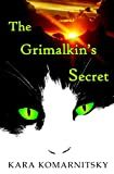 The Grimalkins Secret