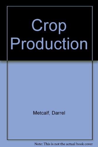 Crop Production: Principles and Practices PDF