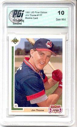 1991 Upper Deck Final Ed. Jim Thome Rookie Card PGI 10