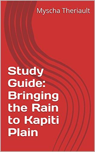 Study Guide: Bringing the Rain to Kapiti Plain (Bringing The Rain To Kapiti Plain compare prices)
