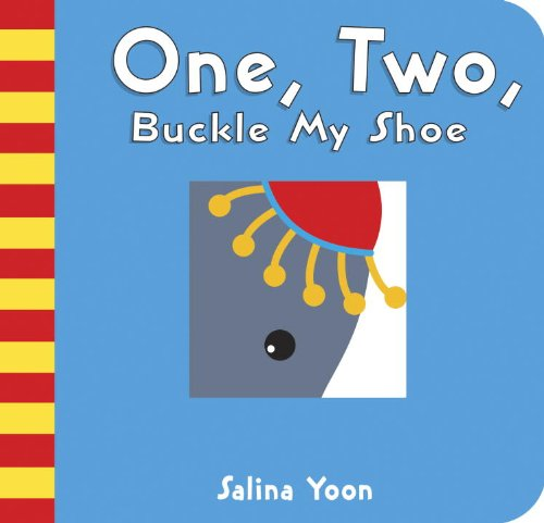 One, Two, Buckle My Shoe: A Counting Nursey Rhyme