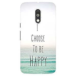 Back Cover for Moto G Plus (4th Gen) I Choose to be happy