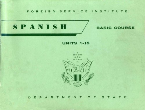 Foreign Service Institute (FSI) Spanish Basic Language Course - Learn Spanish Today!
