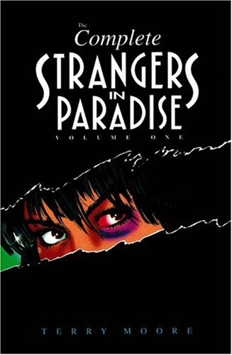 Complete Strangers in Paradise Volume One, The