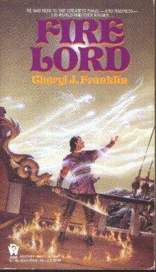 Franklin Cheryl J. : Fire Lord (Daw science fiction)