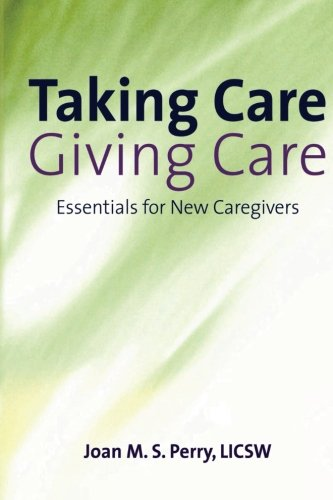 taking-care-giving-care-essentials-for-new-caregivers