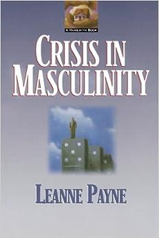 latest crisis masculinity