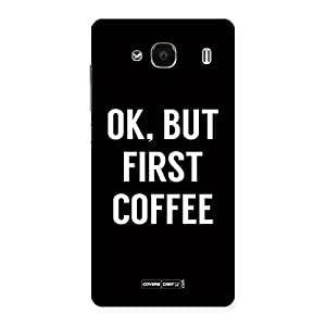 Voila Coffee Ok First Back Case Cover for Redmi 2