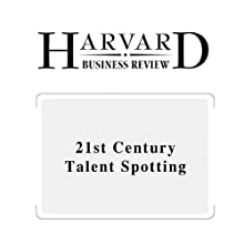 21st Century Talent Spotting (Harvard Business Review) (       UNABRIDGED) by Claudio Fernandez-Araoz Narrated by Todd Mundt