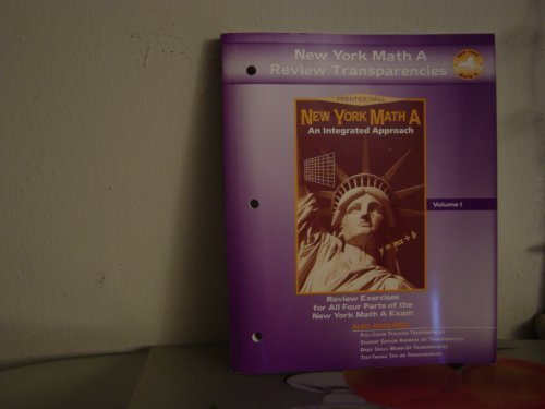 New York Math A: An Integrated Approach (Review Transparencies) (Review Exercises For All Four Parts of the New York Mat