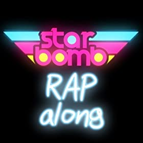 Starbomb Rapalong [Explicit]