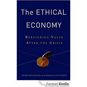 The Ethical Economy: Rebuilding Value After the Crisis