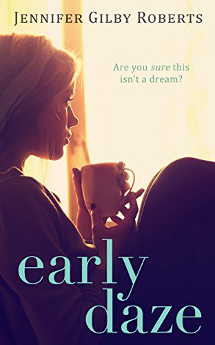 Early Daze by Jennifer Gilby Roberts ebook deal