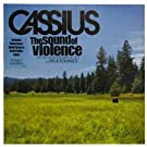 CASSIUS / THE SOUND OF VIOLENCE (REMIXES)