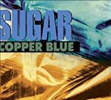Sugar Copper blue (1992)