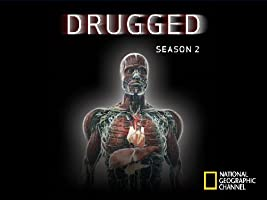 Drugged Season 2 [HD]